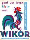 <b>29 | B | Franc le Blanc  - geef uw leven kleur met Wikor | &euro; 80 - 150</b>