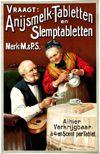 <b>47 | A- |  Anonymous  - Anijsmelk-Tabletten en Slemptabletten | &euro; 150 - 300</b>
